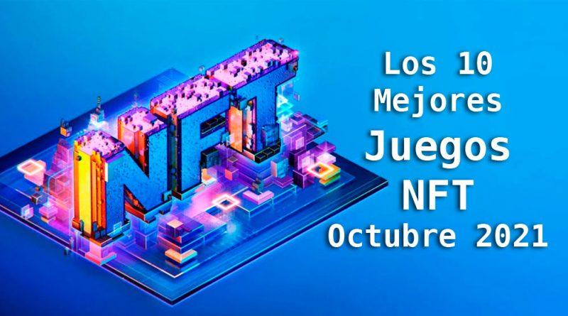 Los 10 mejores juegos NFT octubre 2021
